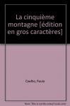"""Couverture du livre : """"La cinquième montagne"""""""