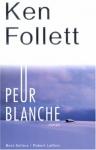 """Couverture du livre : """"Peur blanche"""""""