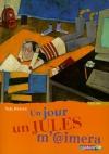 """Couverture du livre : """"Un jour un Jules m'aimera"""""""