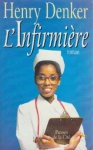 """Couverture du livre : """"L'infirmière"""""""