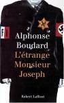 """Couverture du livre : """"L'étrange Monsieur Joseph"""""""