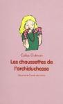 """Couverture du livre : """"Les chaussettes de l'archiduchesse"""""""