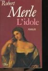 """Couverture du livre : """"L'idole"""""""