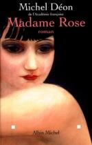 "Couverture du livre : ""Madame Rose"""