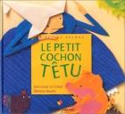 """Couverture du livre : """"Le petit cochon têtu"""""""