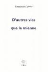 """Couverture du livre : """"D'autres vies que la mienne"""""""