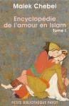 """Couverture du livre : """"Encyclopédie de l'amour en Islam"""""""