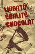 """Couverture du livre : """"Liberté, égalité, chocolat"""""""