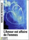 """Couverture du livre : """"L'amour est affaire de femmes"""""""