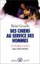 """Couverture du livre : """"Des chiens au service des hommes"""""""