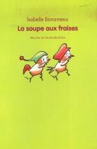 """Couverture du livre : """"La soupe aux fraises"""""""