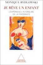 """Couverture du livre : """"Je rêve un enfant"""""""