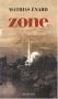 """Couverture du livre : """"Zone"""""""