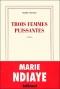 """Couverture du livre : """"Trois femmes puissantes"""""""