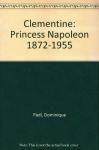 """Couverture du livre : """"Clémentine, princesse Napoléon"""""""