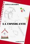 """Couverture du livre : """"La Consolante"""""""