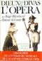 """Couverture du livre : """"Dieux et divas de l'opéra"""""""