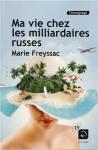 """Couverture du livre : """"Ma vie chez les milliardaires russes"""""""