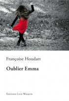 """Couverture du livre : """"Oublier Emma"""""""