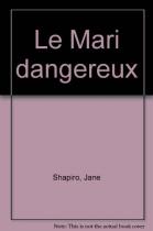 """Couverture du livre : """"Le mari dangereux"""""""