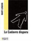 """Couverture du livre : """"Le cadavre disparu"""""""