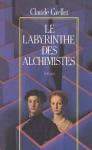 """Couverture du livre : """"Le labyrinthe des alchimistes"""""""