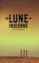 """Couverture du livre : """"Lune indienne"""""""