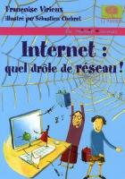 """Couverture du livre : """"Internet : quel drôle de réseau !"""""""