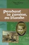 """Couverture du livre : """"Pendant la famine, en Irlande"""""""