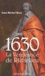 """Couverture du livre : """"1630, la vengeance de Richelieu"""""""