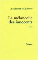 """Couverture du livre : """"La mélancolie des innocents"""""""