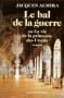 """Couverture du livre : """"Le bal de la guerre ou la vie de la princesse des Ursins"""""""