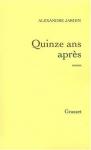 """Couverture du livre : """"Quinze ans après"""""""