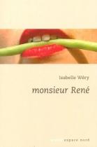 """Couverture du livre : """"Monsieur René"""""""