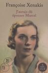 """Couverture du livre : """"J'aurais dû épouser Marcel"""""""