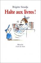 """Couverture du livre : """"Halte aux livres !"""""""