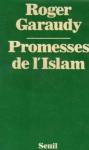 """Couverture du livre : """"Promesses de l'Islam"""""""