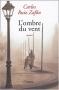 """Couverture du livre : """"L'ombre du vent"""""""