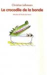 """Couverture du livre : """"Le crocodile de la bonde"""""""