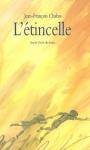 """Couverture du livre : """"L'étincelle"""""""