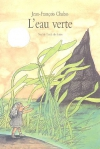 """Couverture du livre : """"L'eau verte"""""""