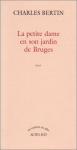 """Couverture du livre : """"La petite dame en son jardin de Bruges"""""""