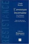 """Couverture du livre : """"L'aventure incertaine"""""""