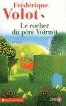 """Couverture du livre : """"Le rucher du père Voirnot"""""""