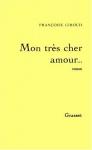 """Couverture du livre : """"Mon très cher amour..."""""""