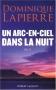 """Couverture du livre : """"Un arc-en-ciel dans la nuit"""""""
