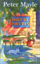 """Couverture du livre : """"Hôtel Pastis"""""""