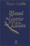 """Couverture du livre : """"Manuel du guerrier de la lumière"""""""