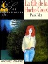 """Couverture du livre : """"La fille de la Hache-Croix"""""""