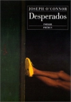"Couverture du livre : ""Desperados"""